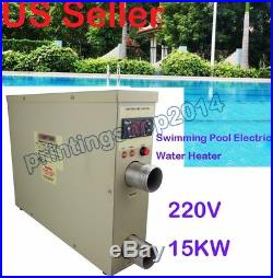 220V Electric Water Heater Swimming Pool Thermostat SPA Hot Tub 15KW